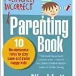 Politically Incorrect Parenting Book