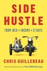 Side Hustle: From Idea to Income in 27 Days 3
