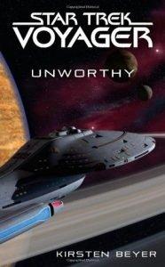 Star Trek Voyager: Unworthy